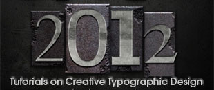 2012 Best and Useful Tutorials on Creative Typographic Design