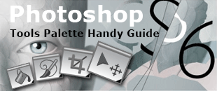Adobe Photoshop CS6 Handy and Easy Tools Palette Quick Reference Guide
